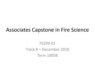Associates Capstone in Fire Science