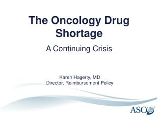 The Oncology Drug Shortage