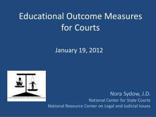 Educational Outcome Measures for Courts