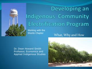Developing  an Indigenous  Community Electrification  Program