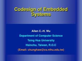Codesign of Embedded Systems