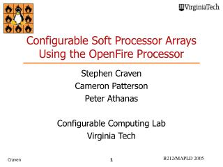 Configurable Soft Processor Arrays Using the OpenFire Processor