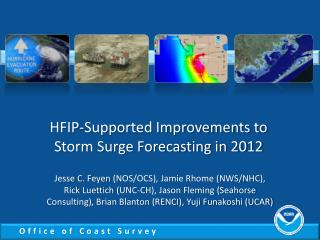 HFIP-Supported Improvements to Storm Surge Forecasting in 2012
