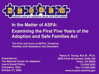 In the Matter of ASFA:  Examining the First Five Years of the Adoption and Safe Families Act