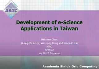 Development of e-Science Applications in Taiwan