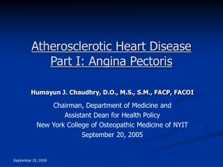 Atherosclerotic Heart Disease Part I: Angina Pectoris
