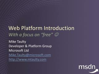 "Web Platform Introduction With a focus on ""free""  "
