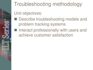 Troubleshooting methodology