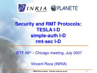 Security and RMT Protocols:  TESLA I-D simple-auth I-D rmt-sec I-D