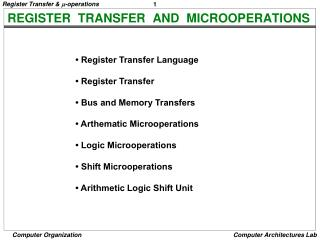 REGISTER  TRANSFER  AND  MICROOPERATIONS