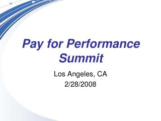 Pay for Performance Summit