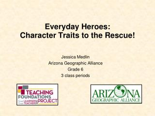 Everyday Heroes:   Character Traits to the Rescue!