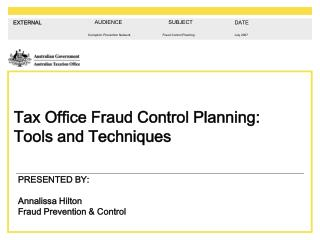 Tax Office Fraud Control Planning: Tools and Techniques