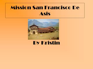 Mission San Francisco De Asis