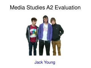 Media Studies A2 Evaluation