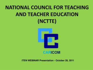 NATIONAL COUNCIL FOR TEACHING AND TEACHER EDUCATION (NCTTE)