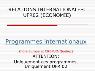 RELATIONS INTERNATIONALES: UFR02 (ECONOMIE)