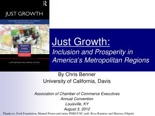 Just Growth:  Inclusion and Prosperity in America ' s Metropolitan Regions