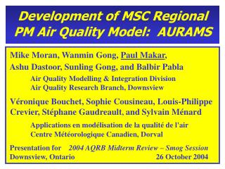 Development of MSC Regional PM Air Quality Model:  AURAMS