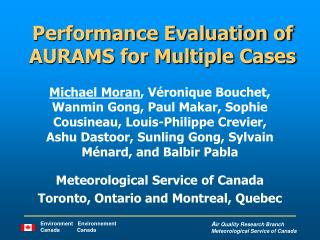 Performance Evaluation of AURAMS for Multiple Cases