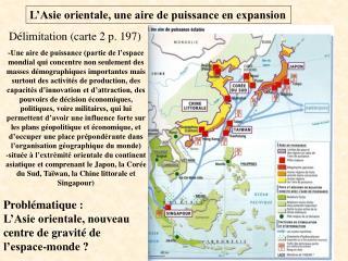 L'Asie orientale, une aire de puissance en expansion