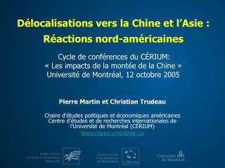 Pierre Martin et Christian Trudeau