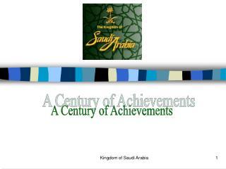 A Century of Achievements