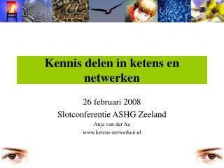 Kennis delen in ketens en netwerken