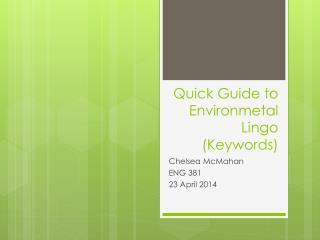 Quick Guide to  Environmetal  Lingo (Keywords)