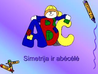 Simetrija ir abėcėlė