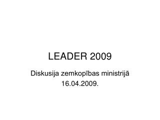 LEADER 2009