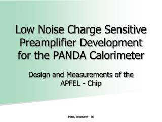 Low Noise Charge Sensitive Preamplifier Development for the PANDA Calorimeter