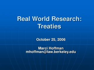 Real World Research: Treaties