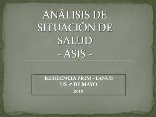 RESIDENCIA PRIM - LANUS US 1º DE  MAYO 2010