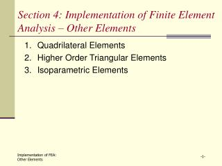 Section 4: Implementation of Finite Element Analysis   Other Elements