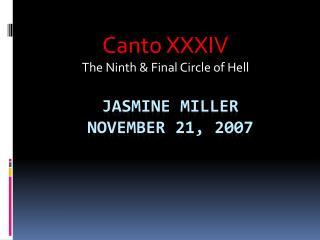 Jasmine Miller November 21, 2007