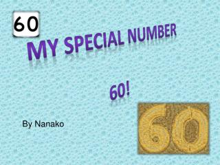 My special number 60!