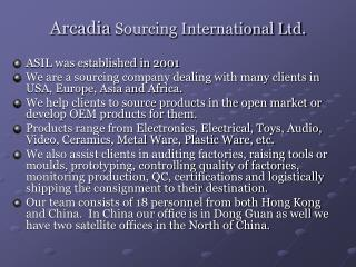 Arcadia  Sourcing International Ltd.