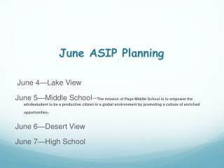 June ASIP Planning