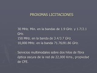 PROXIMAS LICITACIONES
