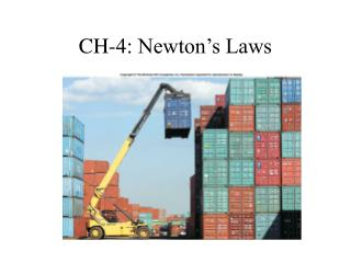 CH-4: Newton's Laws