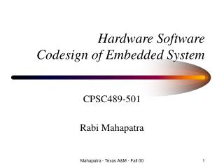 Hardware Software Codesign of Embedded System