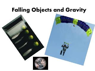 Falling Objects and Gravity
