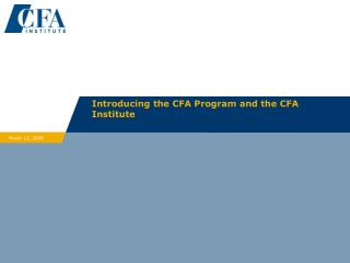 Introducing the CFA Program and the CFA Institute