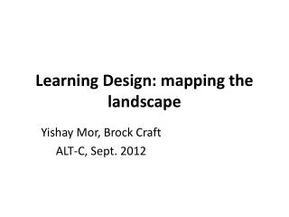 Learning Design: mapping the landscape