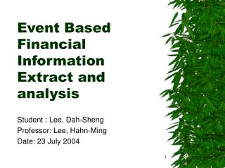 Event Based Financial Information Extract and analysis