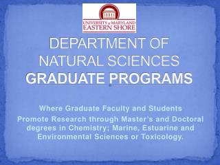 DEPARTMENT OF NATURAL SCIENCES GRADUATE PROGRAMS