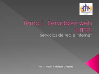 Tema 1. Servidores web (HTTP)