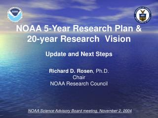 NOAA 5-Year Research Plan & 20-year Research  Vision Update and Next Steps