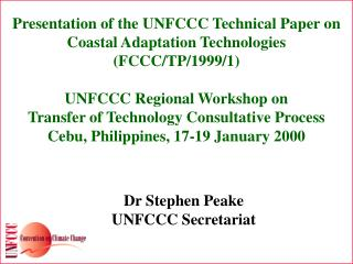 Presentation of the UNFCCC Technical Paper on  Coastal Adaptation Technologies (FCCC/TP/1999/1)